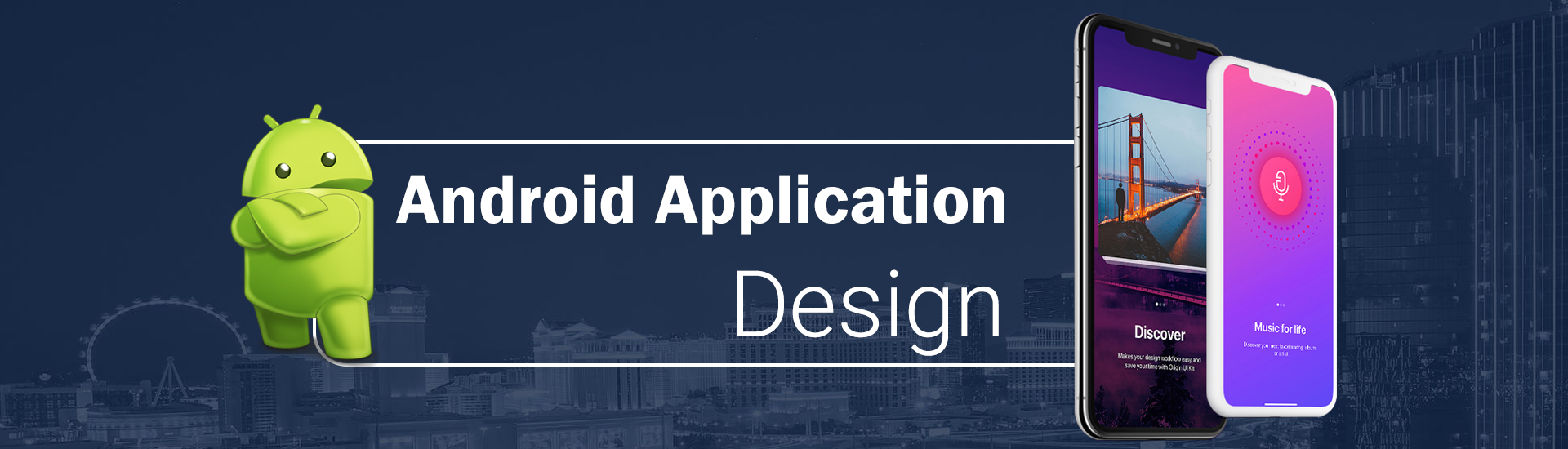 Android Application Design