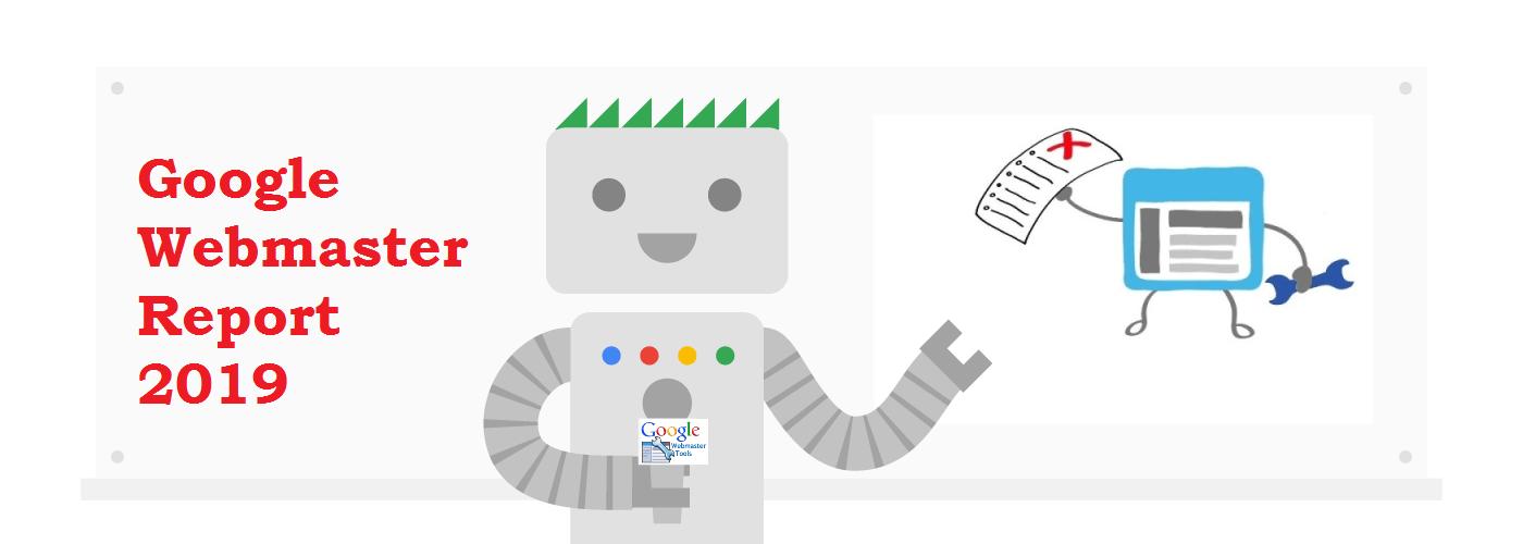 Google Webmaster Report 2019